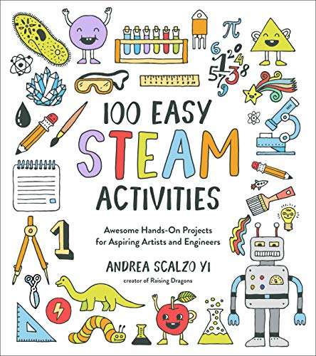 100 Easy STEAM Activities: Aweso...