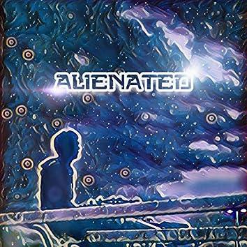Alienated.