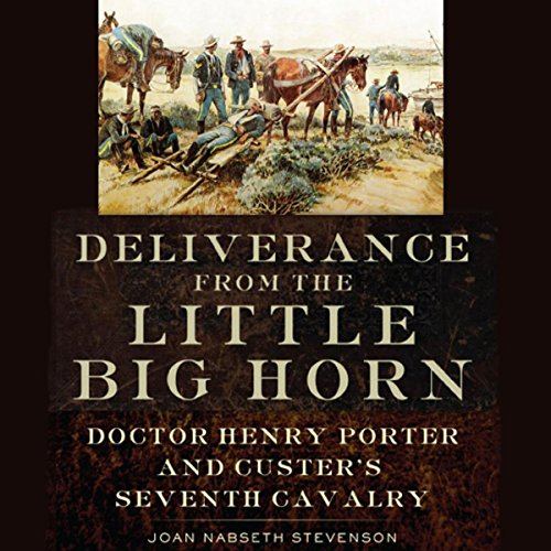 Deliverance from the Little Big Horn audiobook cover art