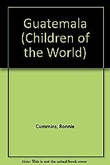 Guatemala (Children of the World) Library Binding