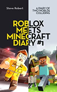Roblox Meets Minecraft Diary #1: A Diary of Two Worlds Colliding