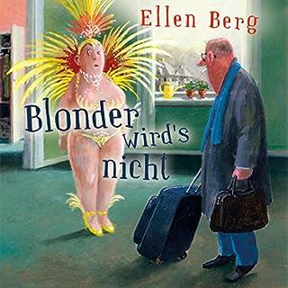Blonder wird's nicht: (K)ein Friseur-Roman cover art