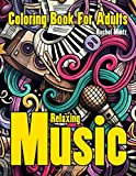 Relaxing Music - Coloring Book For Adults: Musical Instruments With Anti Stress Mandala Designs