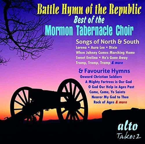 Battle Hymn of the Republic : Best of the Mormon Tabernacle Choir.