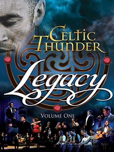 Celtic Thunder: Legacy, Vol. 1