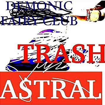 Trash Astral