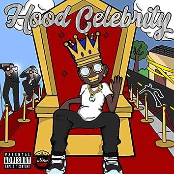 Hood Celebrity