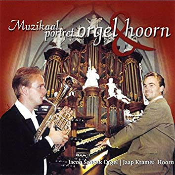 Muzikaal portret - Orgel & Hoorn