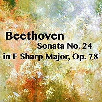 Beethoven Sonata No. 24 in F Sharp Major, Op. 78