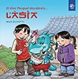El drac Pasqual descobreix l'Àsia: Llibre infantil en català en lletra lligada: Interactiu, amb valors i divertit!: 2 (El drac Pasqual descobreix el món)