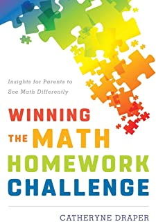 Winning the Math Homework Challenge: Insights for Parents to See Math Differently