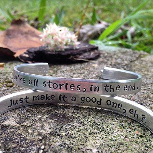 Doctor Who inspired bracelet.'we're all stories in the end. just make it a good one, eh?'