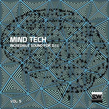 Mind Tech, Vol. 5 (Incredible Sound For DJ's)