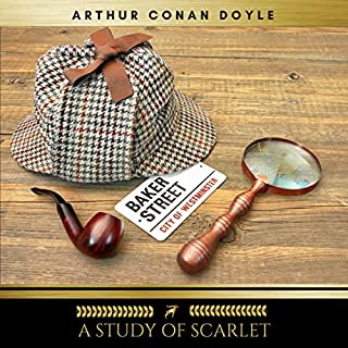 A Study in Scarlet                   By:                                                                                                                                 Arthur Conan Doyle                               Narrated by:                                                                                                                                 Brian Kelly                      Length: 4 hrs and 43 mins     26 ratings     Overall 4.3
