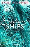 Sinking Ships: Roman (Fletcher University, Band 2) - Tami Fischer