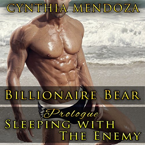 Billionaire Bear Prologue: Sleeping with the Enemy audiobook cover art