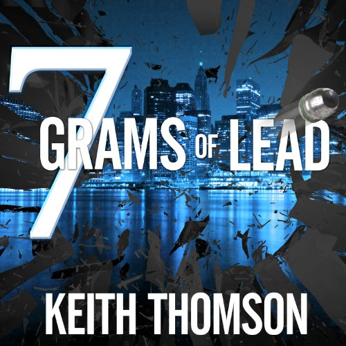 Seven Grams of Lead audiobook cover art