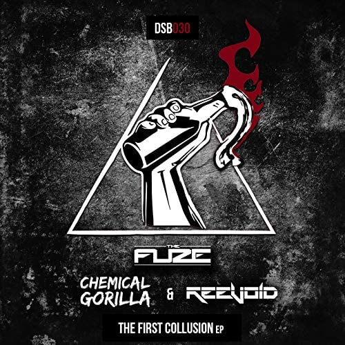 The Fuze, Reevoid & Chemical Gorilla