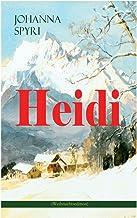 Heidi (Weihnachtsedition): Illustrierte Ausgabe des beliebten Kinderbuch-Klassikers: Heidis Lehr- und Wanderjahre & Heidi ...