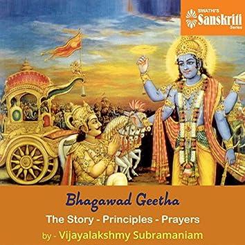 Bhagawad Geetha - The Story - Principles - Prayers