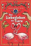 Das Liebesleben der Tiere - Katharina von der Gathen