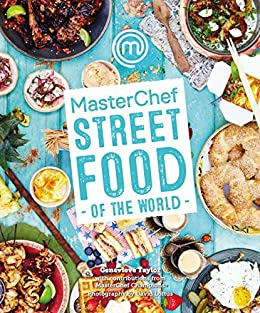 MasterChef: Street Food of the World by [Genevieve Taylor]