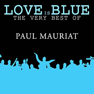 Best paul mauriat love is blue mp3 Reviews