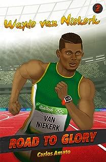 Wayde van Niekerk: Road to Glory