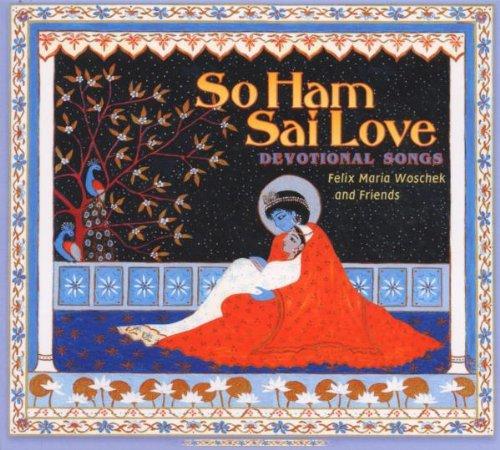 So Ham-Sai Love (Healing Mantras)