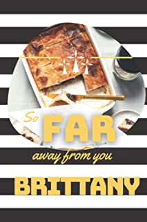 So far away from you Brittany : Carnet de notes pour expatriés bretons I format 15x22cm I 80 p