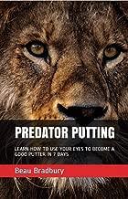 Predator Putting