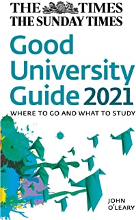 The Times Good University Guide 2021: Where to Go and What to Study