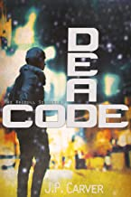 Dead Code (The Ragdoll Sequence Book 3)