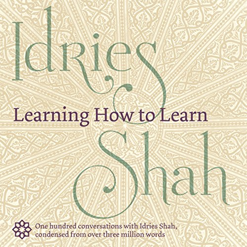 Learning How to Learn                   De :                                                                                                                                 Idries Shah                               Lu par :                                                                                                                                 David Ault                      Durée : 8 h et 44 min     Pas de notations     Global 0,0