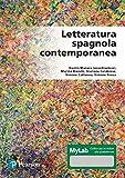 Photo Gallery letteratura spagnola contemporanea. ediz. mylab. con contenuto digitale per accesso on line