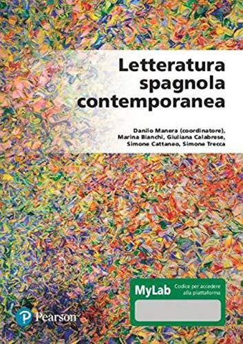 Letteratura spagnola contemporanea. Ediz. MyLab. Con Contenuto digitale per accesso on line