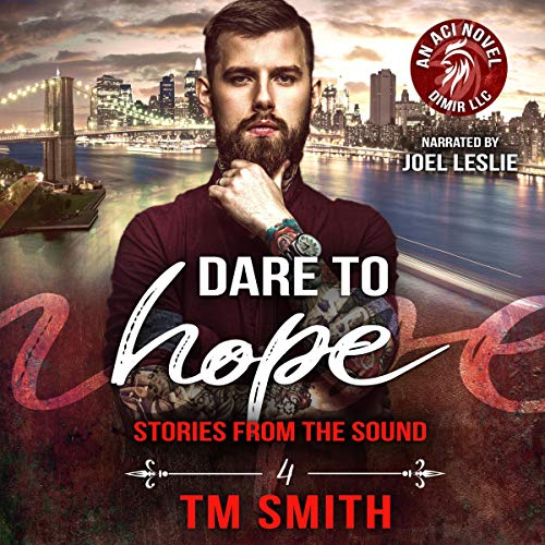 Dare to Hope Audiobook By T. M. Smith cover art