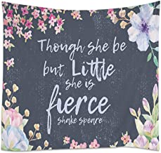 Moslion Quote Tapestry Quote Though She Be But Little She is Fierce with Flowers Leaf Wall Hanging Tapestries One Side Decorative Home Art Polyester for Living Room 60x39 Inch