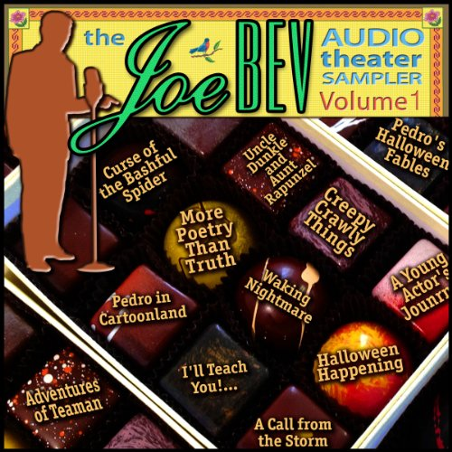 A Joe Bev Audio Theater Sampler, Volume 1 cover art