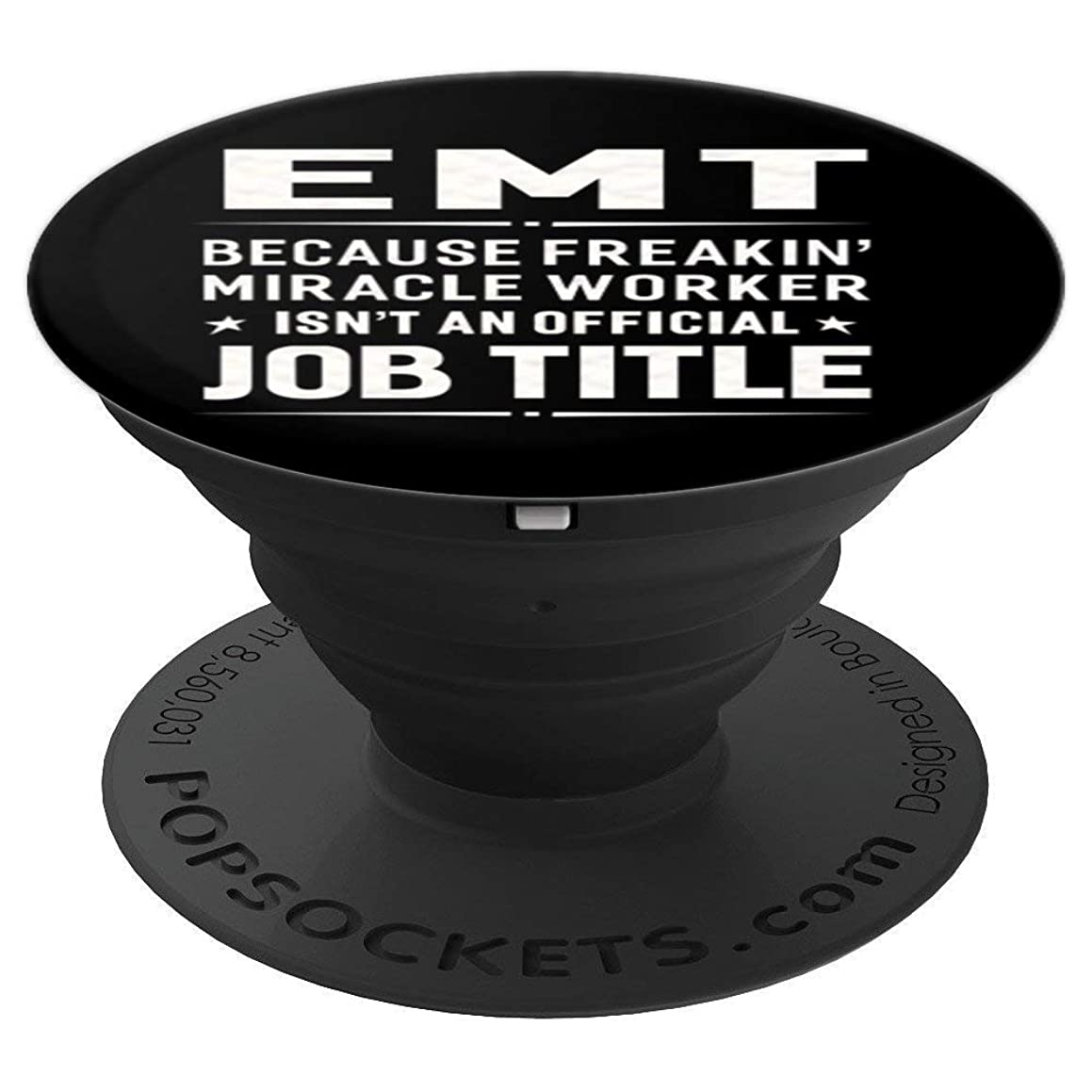 EMT Miracle Worker Job Title Profession Pop Socket - PopSockets Grip and Stand for Phones and Tablets