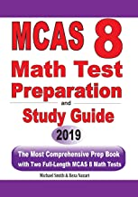 MCAS 8 Math Test Preparation and study guide: The Most Comprehensive Prep Book with Two Full-Length MCAS Math Tests