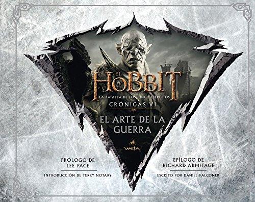 El Hobbit. La Batalla de los Cinco Ejércitos. Crónicas VI. El arte de la guerra (Biblioteca J. R. R. Tolkien)