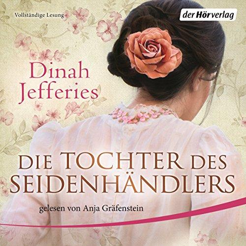 Die Tochter des Seidenhändlers audiobook cover art