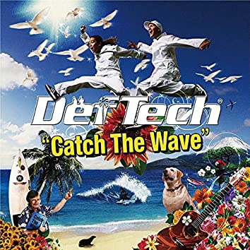 Catch The Wave