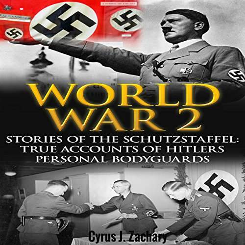 World War 2: Stories of the Schutzstaffel audiobook cover art