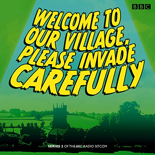 Welcome to our Village Please Invade Carefully audiobook cover art