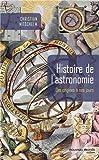 Histoire de l'astronomie - Des origines à nos jours