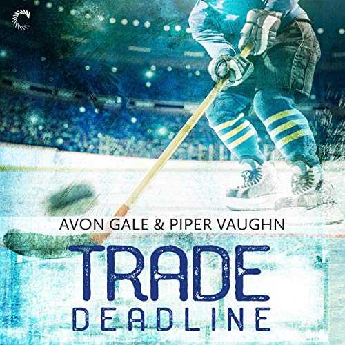 Trade Deadline Audiobook By Avon Gale,                                                                                        Piper Vaughn cover art