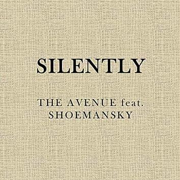 Silently (feat. Shoemansky)