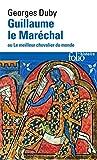 Guillaume Le Marechal (Folio Histoire) (French Edition)